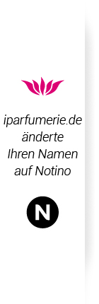 iparfumerie.de ändert Ihren Namen auf Notino